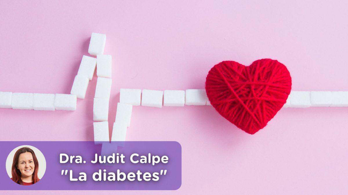 La diabetes, la epidemia del siglo xxi. Insulina, azúcar, light. La doctora Judit Calpe nos cuenta sus recomendaciones.