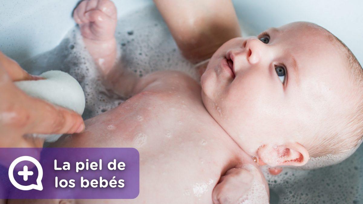 La piel de los bebés, el baño, la hidratación, el ph, los pañales y la protección solar. Madres primerizas y padres primerizos.