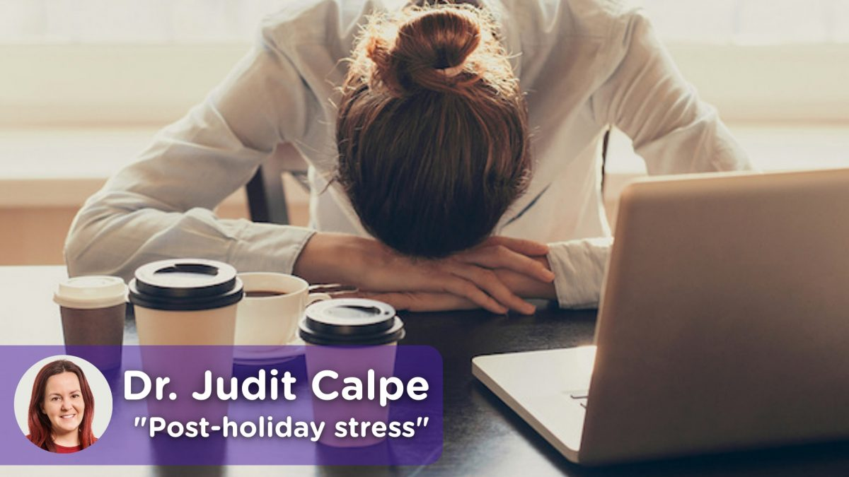 Post-holiday stress, depression, return to work. MediQuo, medical chat. Your doctor friend Judit Calpe.
