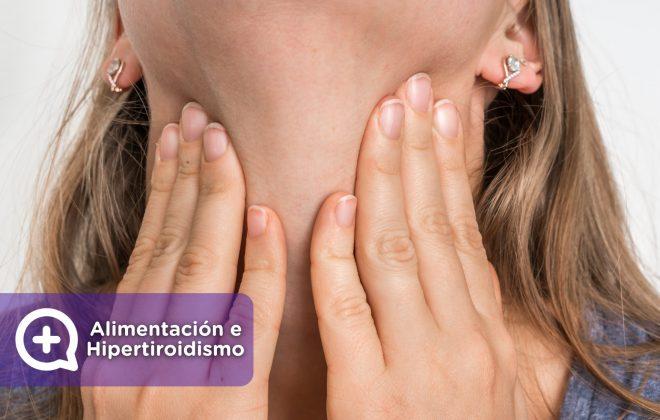 Alimentación hipertiroidismo. Tiroides, glándula. síntomas, causas y tratamiento. Mediquo, tu amigo médico, chat médico.