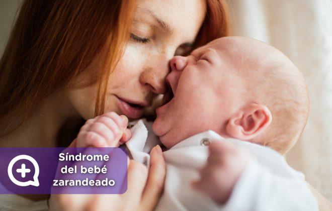 síndrome bebé zarandeado. Madre, violencia, pediatría. Padre. Mediquo, tu amigo médico. Chat médico. Lesión craneal.