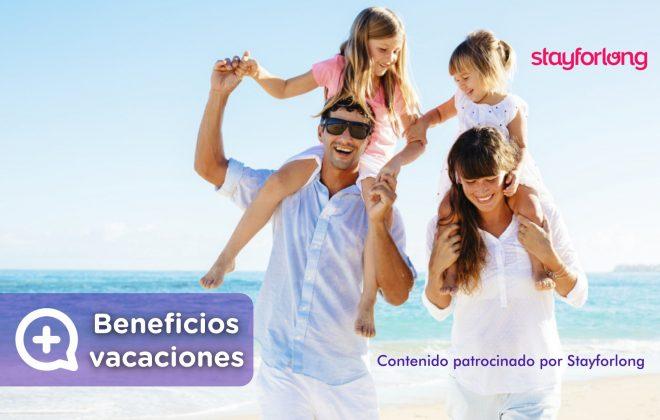 Beneficios de las vacaciones en familia. Stayforlong. Verano. Reserva hotel. Ofertas. Mediquo. Tu amigo médico.