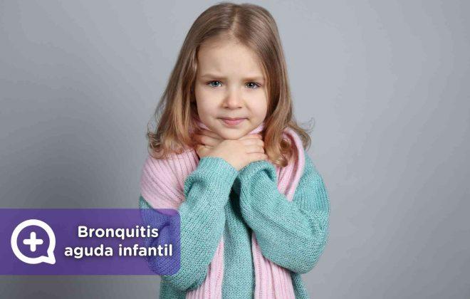 Síntomas de la bronquitis aguda infantil. Tratamiento para la bronquitis en niños. Mediquo. Salud. Pediatría. Pediatra online.