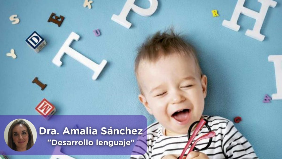 Desarrollo del lenguaje desde los 3 meses hasta los 9 años. Palabras, Hablar. MediQuo, foniatra, logopeda, Doctora Amalia Sánchez López