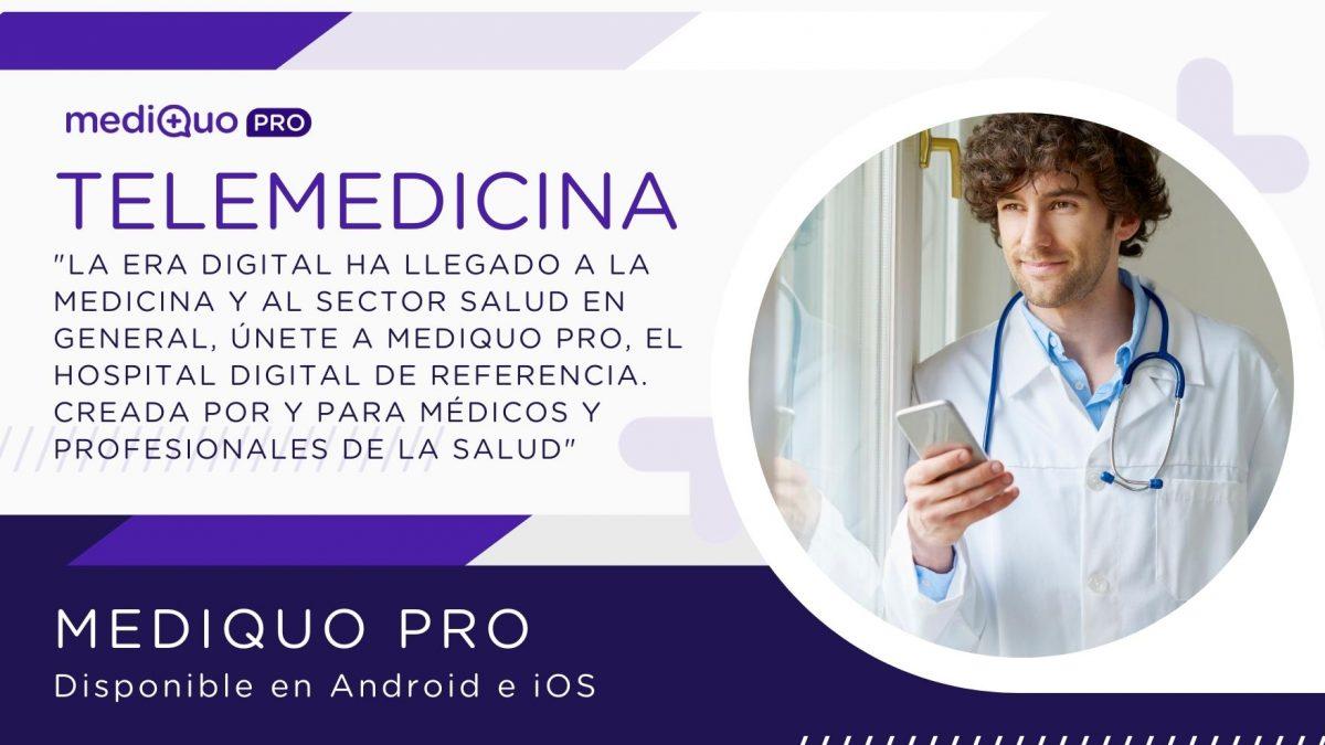 App Telemedicina mediQuo PRO. Salud. Aseguradoras, Seguros de Salud, Médicos, Enfermeros, Psicólogos, Chat médico, Consulta online, Trabajo para médicos