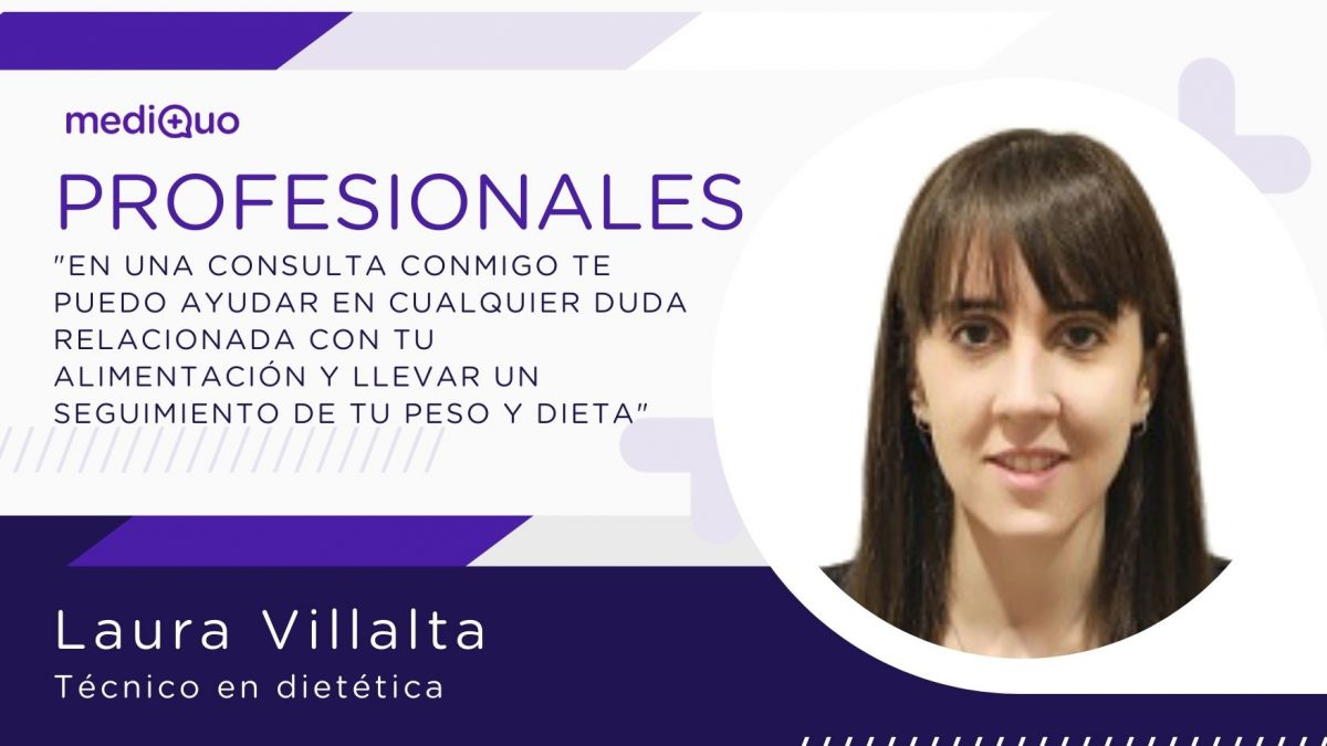 Laura Villalta, Técnico en dietética Profesionales blog mediQuo. Consulta online. Dieta. Pérdida de peso. Retos. Alimentación saludable.