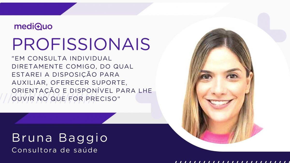 Profissionais Bruna Baggio blog mediQuo. Consultora de saúde. Chat online. médico.