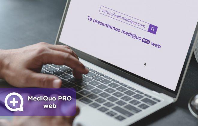 MediQuo PRO web, versión escritorio, ordenador, profesionales de la salud, aplicación, pasar consulta, telemedicina. Whatsapp de la salud web