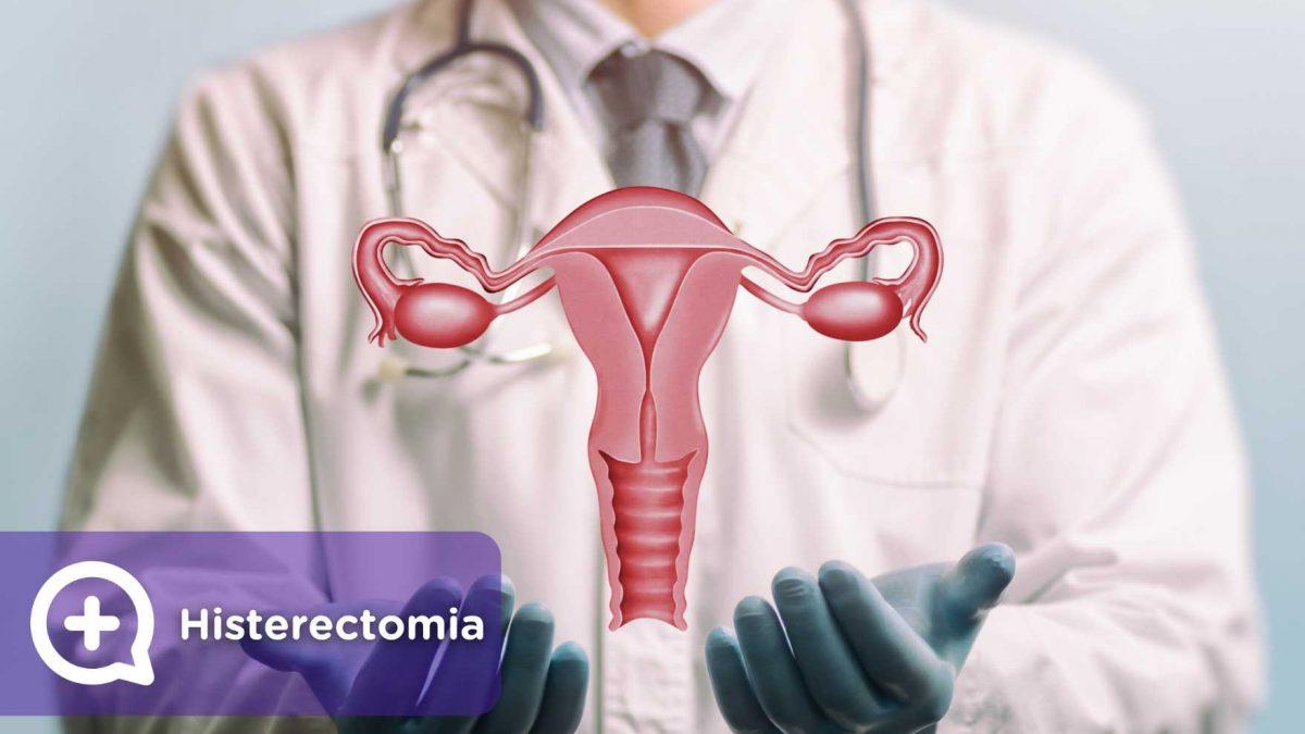 Histerectomia, saúde feminina, deseo sexual, ginecología, mujer. Mediquo, tu amigo médico, chat médico.