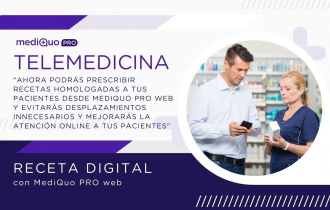 Receta con mediQuo PRO web. Telemedicina. Salud. Prescripción médica.