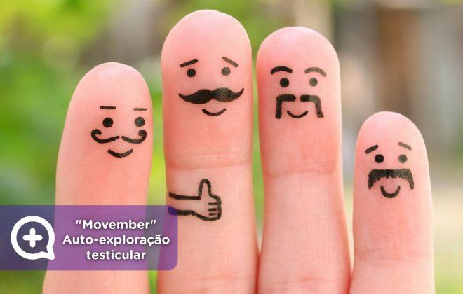 Movember., Auto-exame testicular, câncer testicular, homens, saúde masculina, saúde mental, mediQuo.
