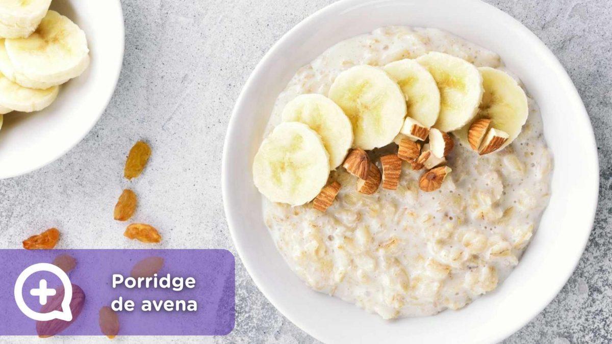 Desayuno saludable, porridge de avena y banana, recetas, receta saludable, mediquo, salud, nutrición