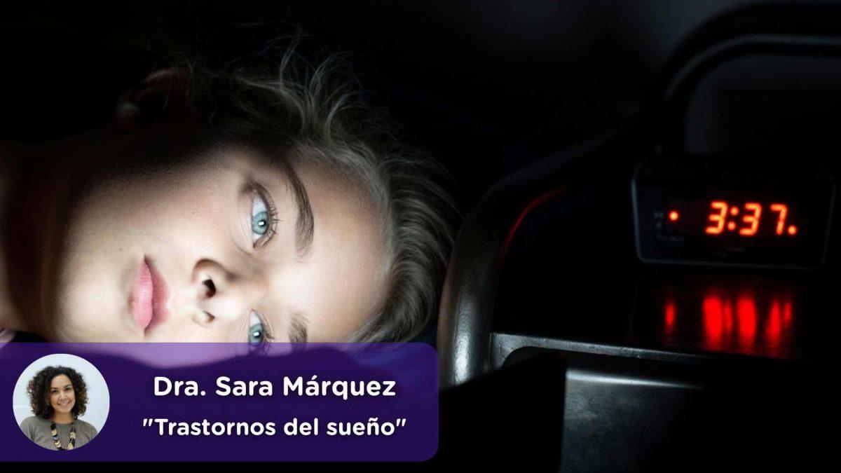 Trastornos del sueño, insomnio, jetlag, melatonina, mediquo, dormir, descansar, mirar el móvil, Dra. Sara Márquez, Salud mental