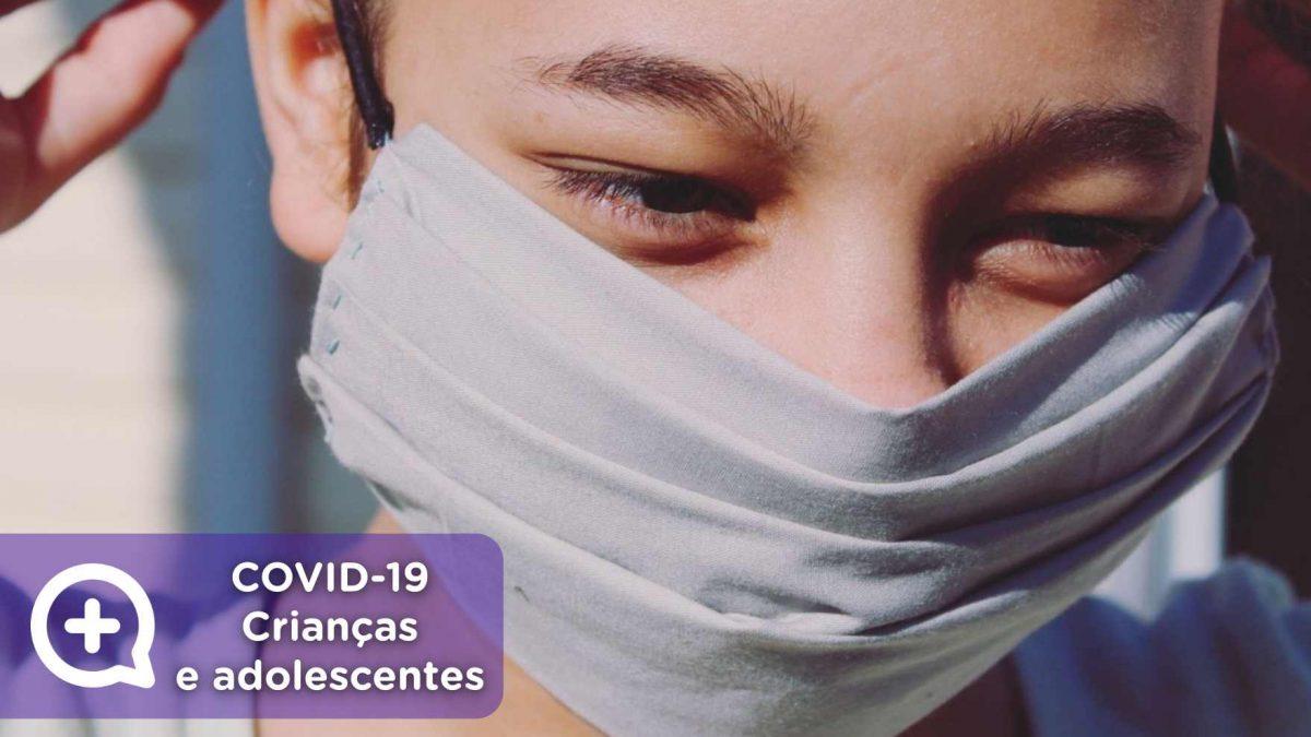 covid19 sintomas em crianças e adolescentes, médico, saúde, febre, tosse, falta de ar, diarreia