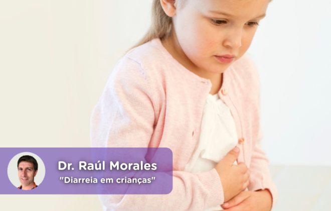 diarréia crianças, pediatria, vírus, rotavírus, médico, saúde, Dr. Raúl Morales