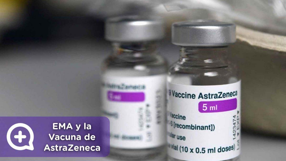 Conclusión de la EMA sobre la Vacuna de AstraZeneca y su relación con los trombos, mediquo, salud, noticias, Vaxzevria