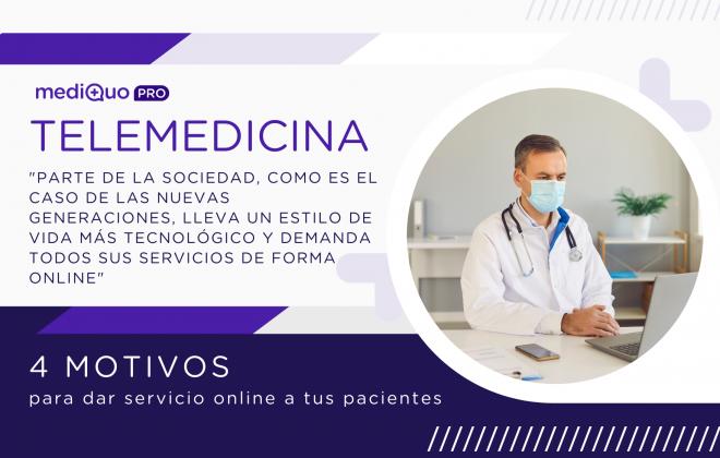 Telemedicina 4 motivos para dar servicio online MediQuo PRO